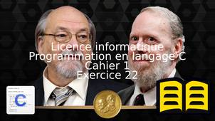 Programmation en langage C - Cahier 1 - Exercice 22